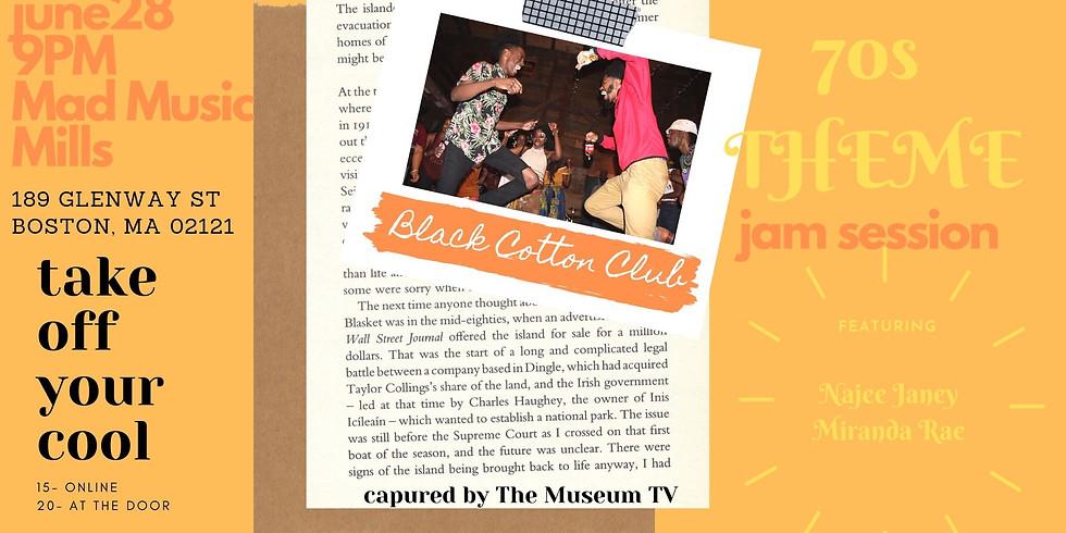 Black Cotton Club Jam Session: 70s Edition