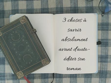 3 choses à savoir absolument avant d'auto-éditer son roman
