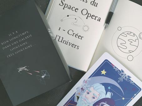 J'écris du Space Opera - Épisode 1 : l'Univers