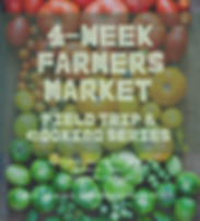 4 week farmer market class.png