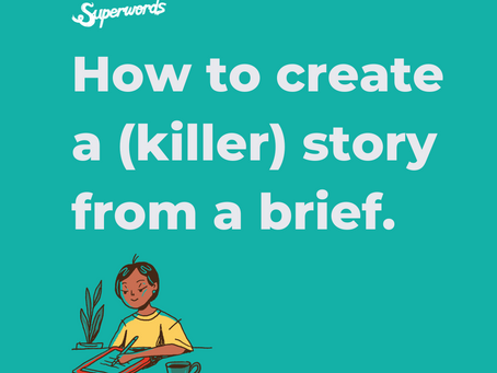 How to Create a Story From a Creative Brief