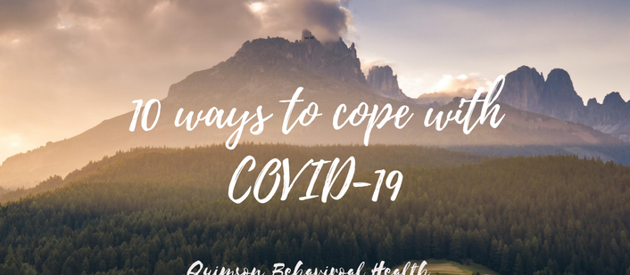 10 Ways to Cope During COVID-19