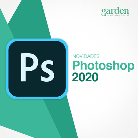 As Novidades Photoshop 2020