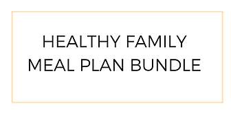HEALTHY FAMILY MEAL PLAN BUNDLE.png