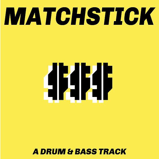 Matchstick - $$$
