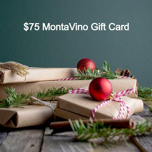 $75 MontaVino Gift Card