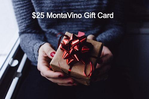$25 MontaVino Gift Card