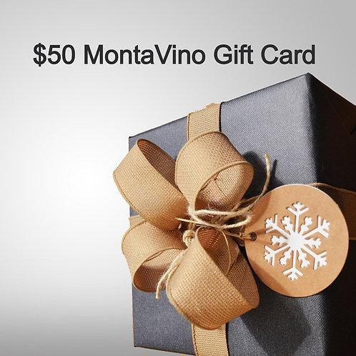 $50 MontaVino Gift Card