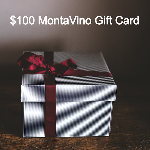 $100 MontaVino Gift Card