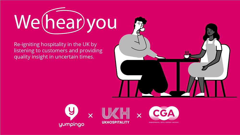 WE hear you - Re-igniting hospitality in the UK by listening to customers
