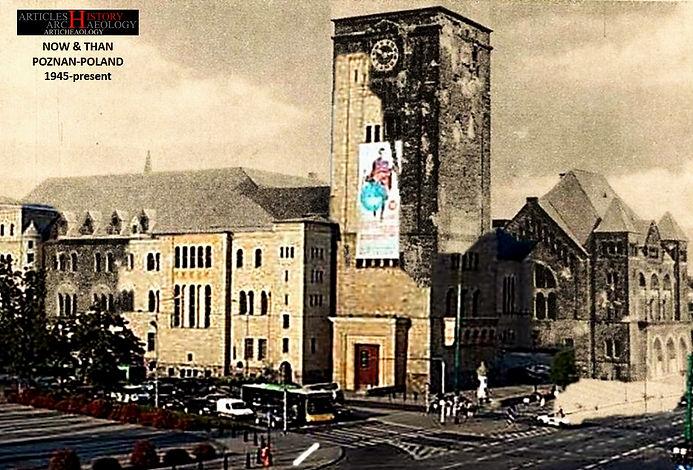 Poznan Poland Now & Than