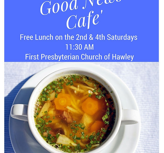 First Presbyterian Church of Hawley Good News Cafe'