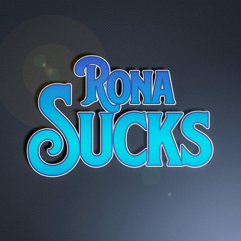 Rona%20Sucks_edited.jpg