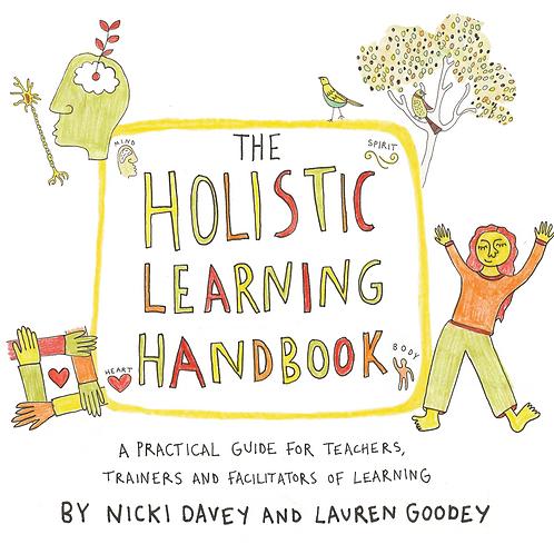 The Holistic Learning Handbook