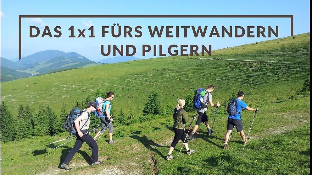 1x1 fürs Weitwandern und Pilgern | Österreich | Steiermark | Hochsteiermark | meetthismoment.at