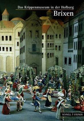 Das Krippenmuseum in der Hofburg Brixen