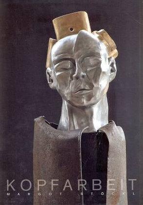 Margot Stöckl. Kopfarbeit. Head-Work