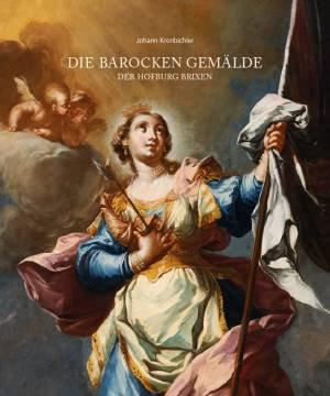 Die barocken Gemälde der Hofburg Brixen