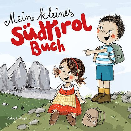 Mein kleines Südtirol Buch
