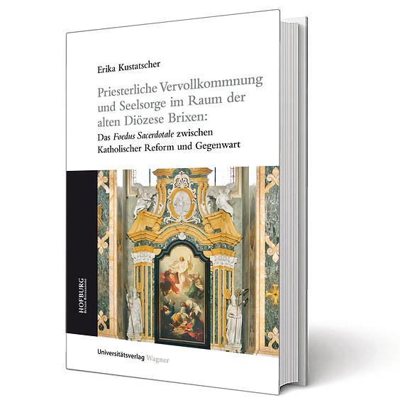 Priesterliche Vervollkommnung und Seelsorge im Raum der alten Diözese Brixen