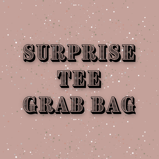 Surprise Tee Grab Bag