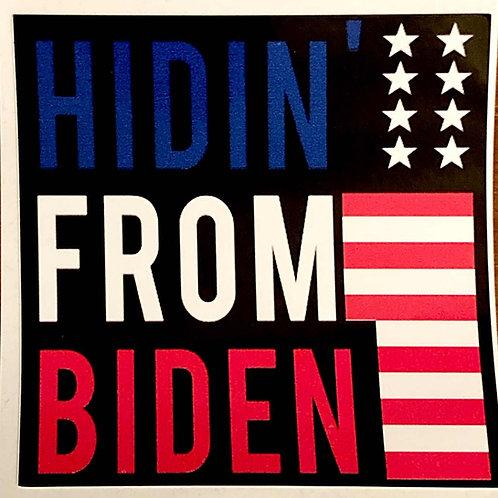 Sticker - Hidin from Bidin
