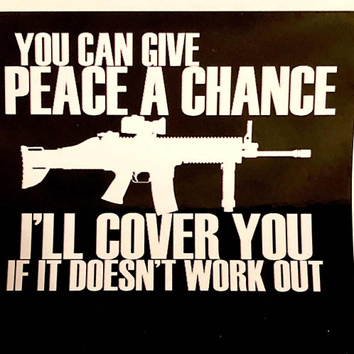 Sticker - Give Peace a Chance - SCAR