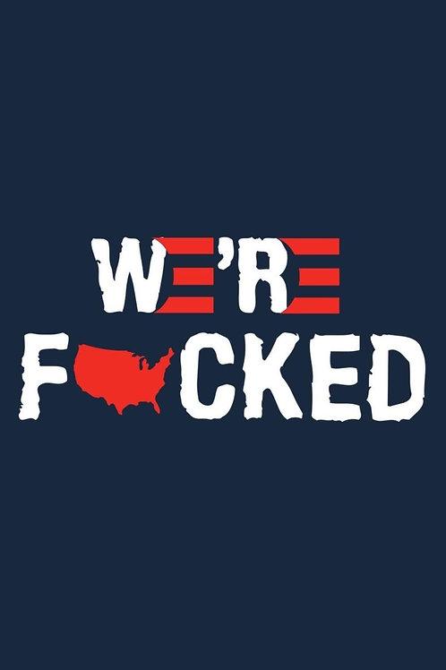 Sticker - We're F*cked