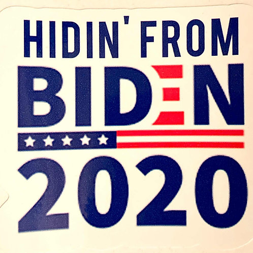 Sticker - Hidin from Bidin 2020