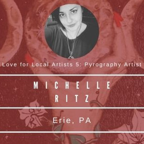 Love for Local Artists: Michelle Ritz, Pyrographic Artist
