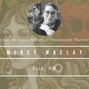 Love for Local Artists 3: Mercy Maclay, Watercolor Painter
