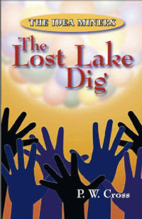 The Lost Lake Dig