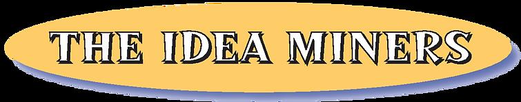 The Idea Miners