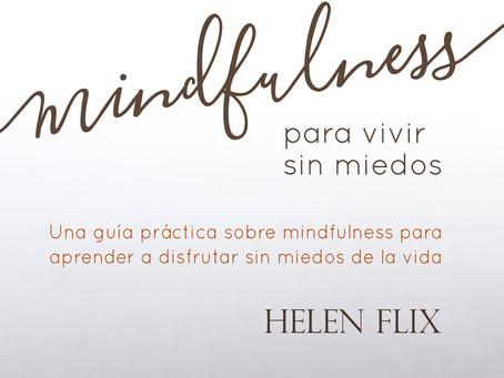 Mindfulness ¿Qué es? y ¿para que sirve?