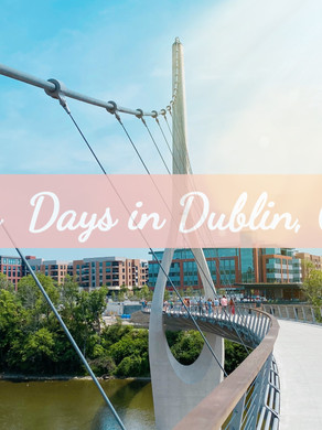 Two Days in Dublin, OH - Travel Guide