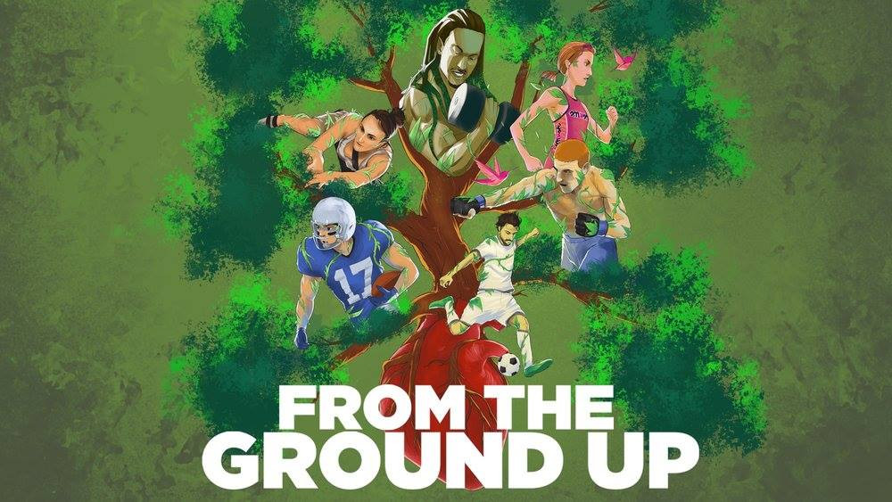 From the Ground Up Documentary