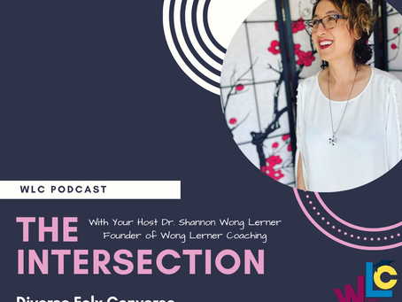 WLC PODCAST WILL LAUNCH SOON!   The Intersection: Diverse Folx Converse