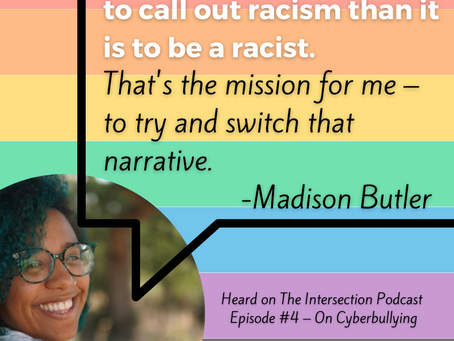 When Intersectionally Racist Cyberbullying Hits You at Home: Our Podcast Airs TODAY 5PM PT, JOIN US!