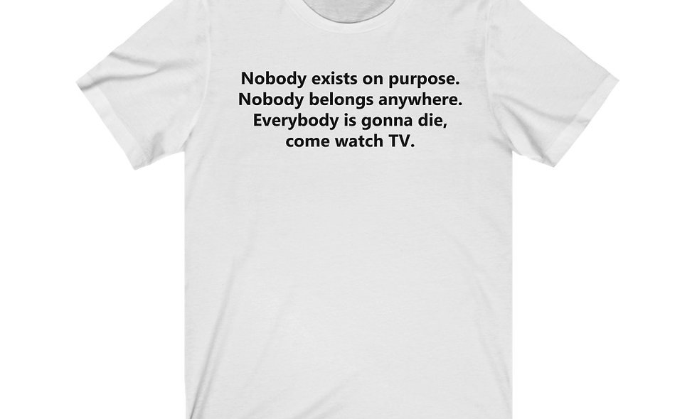Nothing Matters, Watch TV