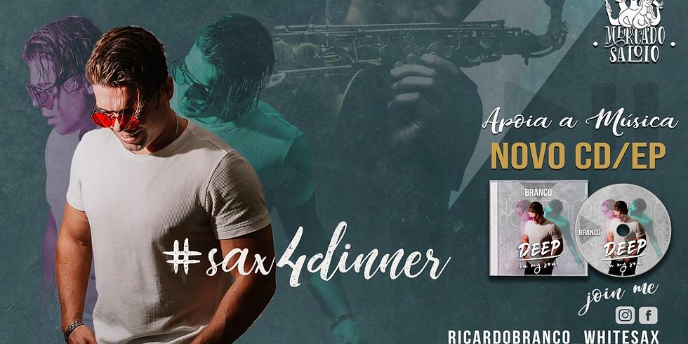 Ricardo Branco #SaxForDinner