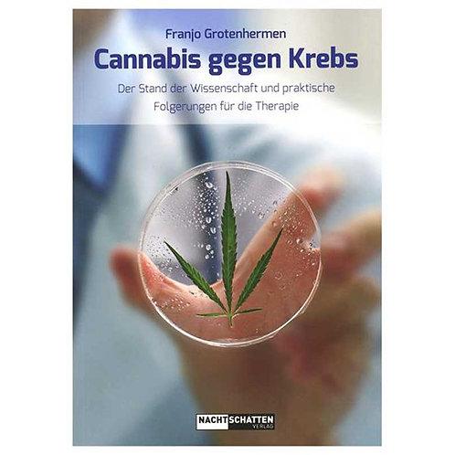 Franjo Grotenhermen Cannabis gegen Krebs