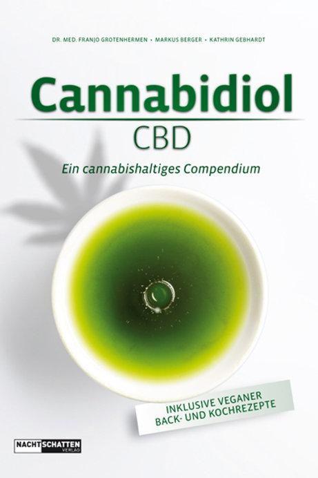 Cannabidiol CBD Ein cannabishaltiges Compendium