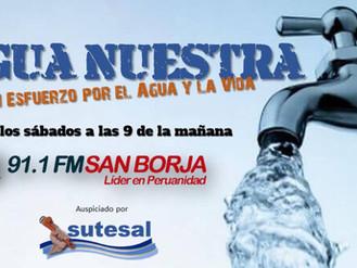 """""""Agua Nuestra"""" el programa radial de SUTESAL en Radio San Borja"""