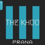 PRANA - THE KHUU