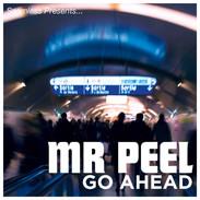 GO AHEAD - MR PEEL