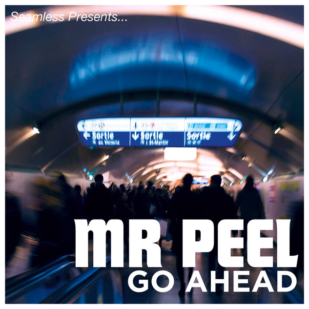 GO AHEAD - MR PEEL