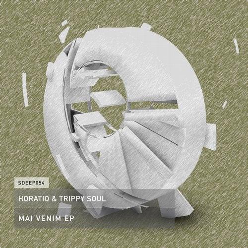 MAI VENIM EP - HORATIO & TRIPPY SOUL