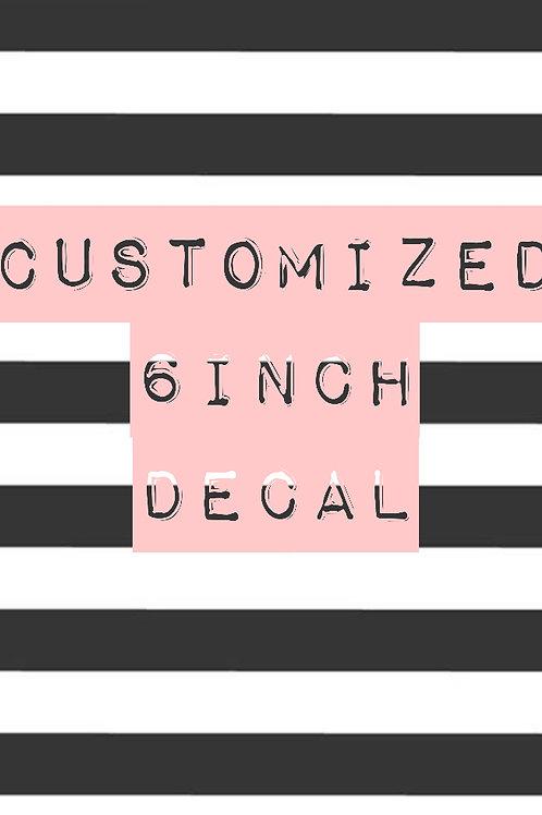 Customized Decal -6