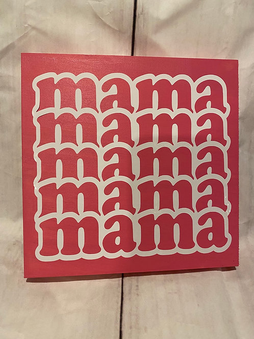 Mama Wooden Sign