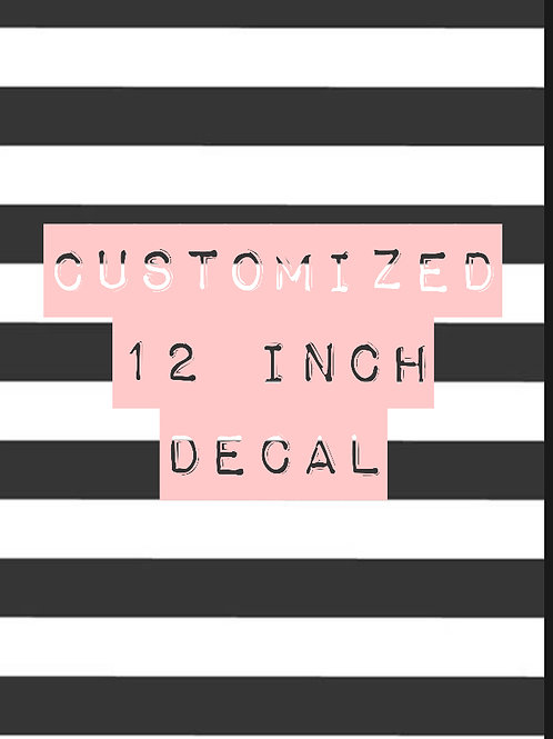 Customized Decal - 12